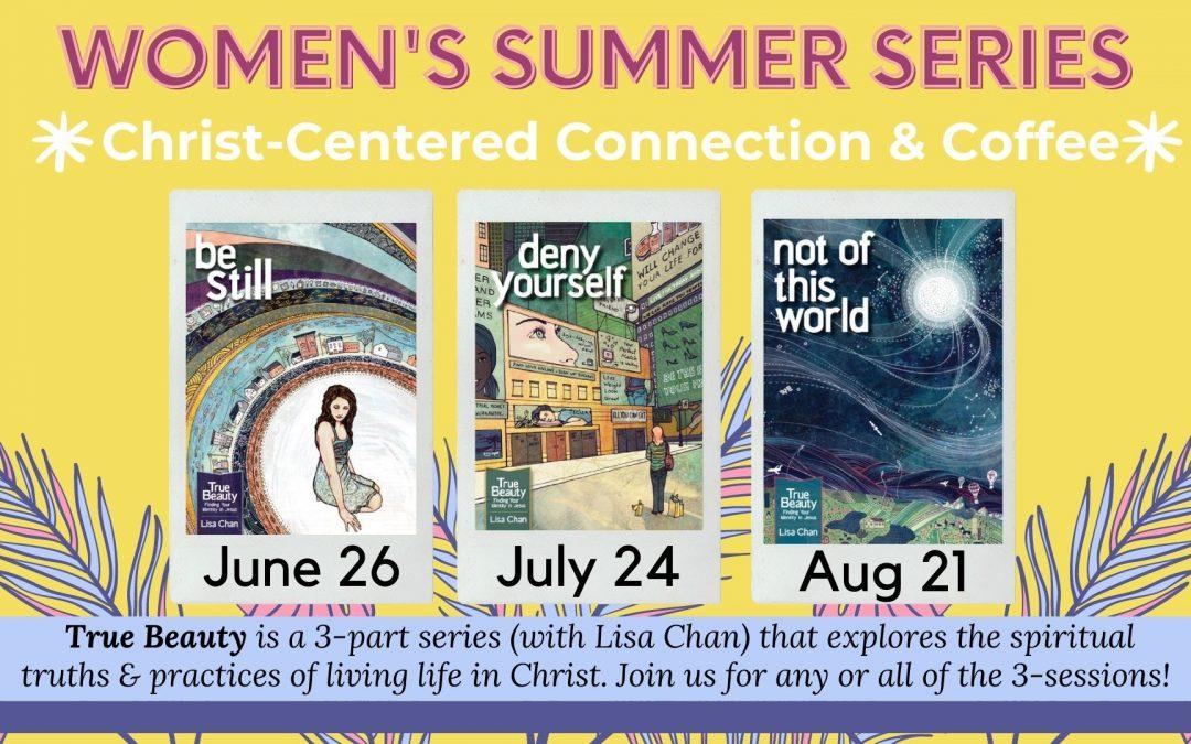 Women's Summer Series | True Beauty