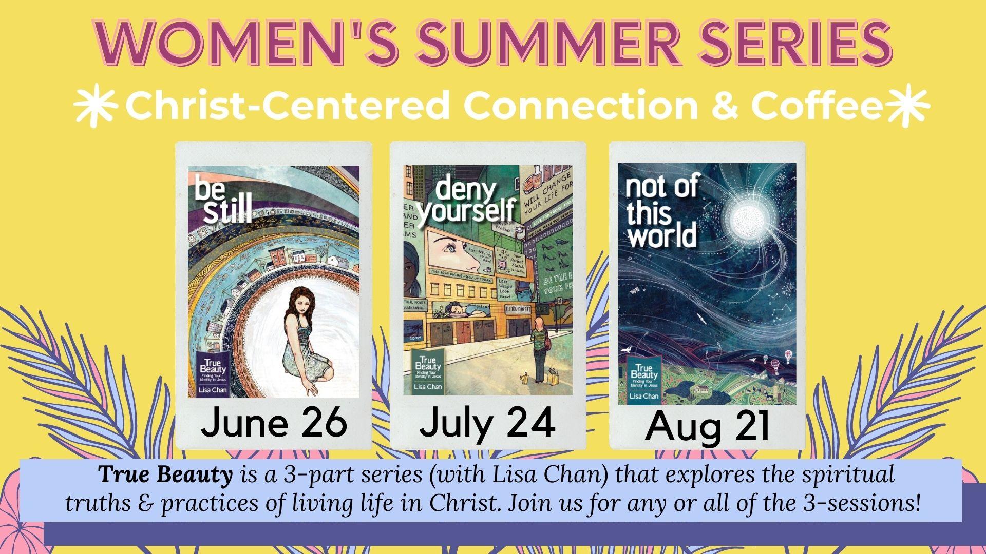 Women's Summer Series   True Beauty